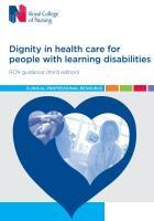 RCN (2017) Dignity in health care for people with learning disabilities, London: RCN
