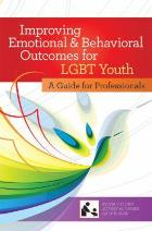 Fisher SK, Poirier JM and Blau GM (2012) Improving emotional and behavioral outcomes for LGBT youth: a guide for professionals. Baltimore, Md: Paul H. Brookes Publishing.