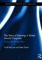 McCrae N (2016) The story of nursing in British mental hospitals: echoes from the corridors, Abingdon: Routledge