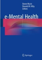 Mucic D & Hilty D (eds) (2015) e-Mental Health, Cham: Springer International Publishing.