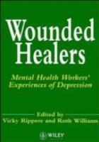 Rippere V (1985) Wounded healers: mental health workers