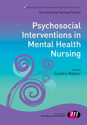 Walker S (2015) Psychosocial interventions in mental health nursing, London: Learning Matters.