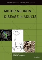 Bromberg M (2015) Motor neurone disease in adults, Oxford: Oxford University Press.