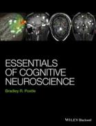 Postle, Bradley (2015) Essentials of cognitive neuroscience