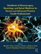 Wang M (2018) Handbook of neurosurgery, neurology, and spinal medicine for nurses and advanced practice health professionals, Abingdon: Routledge