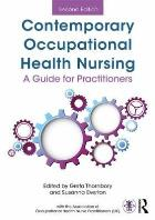 Thornbory G (editor) (2014) Contemporary occupational health nursing: a guide for practitioners, Abingdon: Routledge.