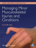 Bradley D (2014) Managing minor musculoskeletal injuries and conditions, Chichester: John Wiley & Sons.
