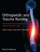Clark S and Santy Tomlinson J (2014) Orthopaedic and trauma nursing: an evidence-based approach to musculoskeletal care, Chichester: John Wiley & Sons.