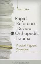 Hak D (2013) Rapid reference review in orthopaedic trauma: pivotal papers revealed, Thorofare: Slack