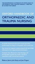 Jester R (2011) Oxford handbook of orthopaedic and trauma nursing, Oxford: Oxford University Press