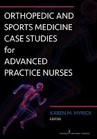 Myrick - Orthopedic and sports medicine case studies for advanced practice nurses, New York: Springer.