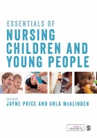 Price J (editor) Essentials of nursing children and young people, London: Sage.
