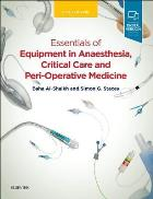 Al-Shaikh B and Stacey S (2018) Essentials of equipment in anaesthesia, critical care and peri-operative medicine (5th edition), Edinburgh: Elsevier.
