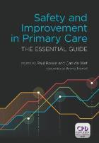 Bowie P and De Wet C (2014) Safety and improvement in primary care: the essential guide London: Radcliffe Publishing.