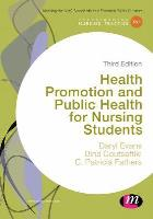 Evans D, Coutsaftiki D and Fathers C (2014) Health promotion and public health for nursing students, London: Sage.
