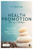 Green J and others (2019) Health promotion: planning and strategies (4th edition), London: Sage.