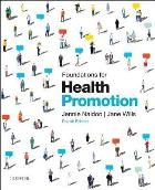Naidoo J (2016) Foundations for health promotion (4th edition), Amsterdam: Elsevier.