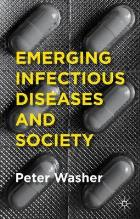 Washer P (2014) Emerging infectious diseases and society, Basingstoke: Palgrave Macmillan.