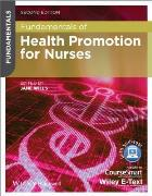 Wills J (2014) Fundamentals of health promotion for nurses (2nd edition), Chichester: Wiley-Blackwell.