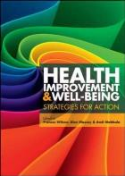 Wilson F, Mabhala M and Massey A (2015) Health improvement and well-being: strategies for action, Maidenhead: Open University Press.