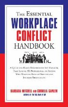 Mitchell B and Gamlem C (2015) The essential workplace conflict handbook: a quick and handy resource for any manager, team leader, HR professional, or anyone who wants to resolve disputes and increase productivity, Pompton Plains, N.J.: Career Press.