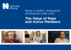 Royal College of Nursing (2018) Being a modern, progressive, professional trade union: the value of reps and active members, London: RCN.