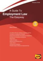 Rowell, O. (2018) A guide to employment law: the Easyway (Updated 2018 edition), Brighton: Straightforward Publishing.