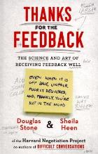 Stone D and Heen S (2014) Thanks for the feedback: the science and art of receiving feedback well.