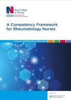 Cover page for Royal College of Nursing (2020) A competency framework for rheumatology nurses: clinical professional resource. London: RCN.