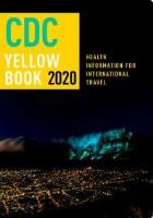 Centers for Disease Control and Prevention (2019) CDC Yellow Book 2020: health information for international travel, New York: Oxford University Press.