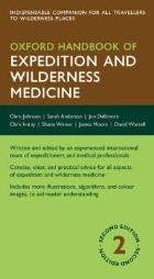 Johnson C (2015) Oxford handbook of expedition and wilderness medicine (2nd edition), Oxford: Oxford University Press.