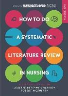 Bettany-Saltikov, J (2016) How to do a systematic literature review in nursing: a step by step guide