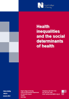 Royal College of Nursing Policy and International Department (2012) Health inequalities and the social determinants of health (policy briefing 01/12), London: RCN.