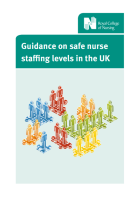 Guidance on safe nurse staffing levels in the UK