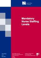 Royal College of Nursing Policy and International Department (2012) Mandatory nurse staffing levels, (Policy briefing 03/12), London: RCN.