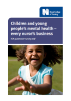 Children and young people's mental health: every nurse's business. RCN guidance for nursing staff.