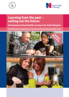 Learning from the past - setting out the future: developing learning disability nursing in the United Kingdom. An RCN position statement on the role of the learning disability nurse