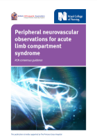 The peripheral neurovascular observations for acute limb compartment syndrome: RCN consensus guidance