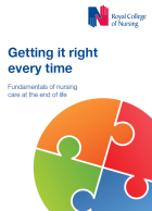 Getting it right every time: fundamentals of nursing care at the end of life