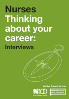 Royal College of Nursing (2016) Nurses thinking about your career: interviews, London: RCN.