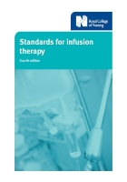 Royal College of Nursing (2016) Standards for infusion therapy (4th edition), London: RCN.