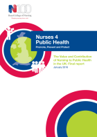 Nurses 4 public health: promote, prevent and protect. The value and contribution of nursing to public health in the UK.