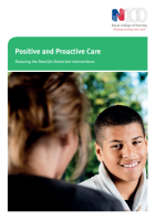 Royal College of Nursing (2016) Positive and proactive care: reducing the need for restrictive interventions, London: RCN.