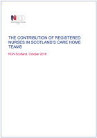 Royal College of Nursing (2016) The contribution of registered nurses in Scotland's care home teams, Edinburgh, RCN.