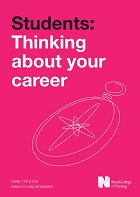 Royal College of Nursing (2017) Students: thinking about your career, London: RCN.