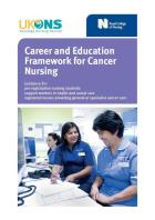 Royal College of Nursing and UK Oncology Nursing Society (2017) Career and education framework for cancer nursing: guidance for pre-registration nursing students, support workers in health and social care, registered nurses providing general or specialist cancer care, London: RCN.