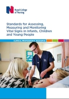 Royal College of Nursing (2017) Standards for assessing, measuring and monitoring vital signs in infants, children and young people, London: RCN