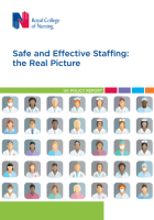 Royal College of Nursing (2017) Safe and effective staffing: the real picture. UK policy report, London: RCN.