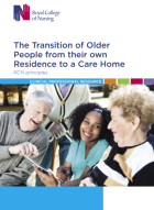 Royal College of Nursing (2018) The transition of older people from their own residence to a care home. London: RCN.