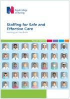 Royal College of Nursing (2018) Staffing for safe and effective care: nursing on the brink, London: RCN.